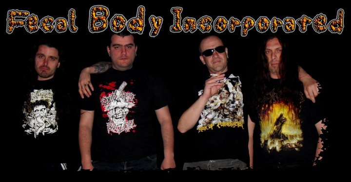 Metallers Global World Metal - Bulgaria - Fecal Body Incorporated