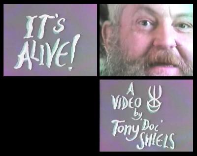 Tony Doc Shiels - Its Alive