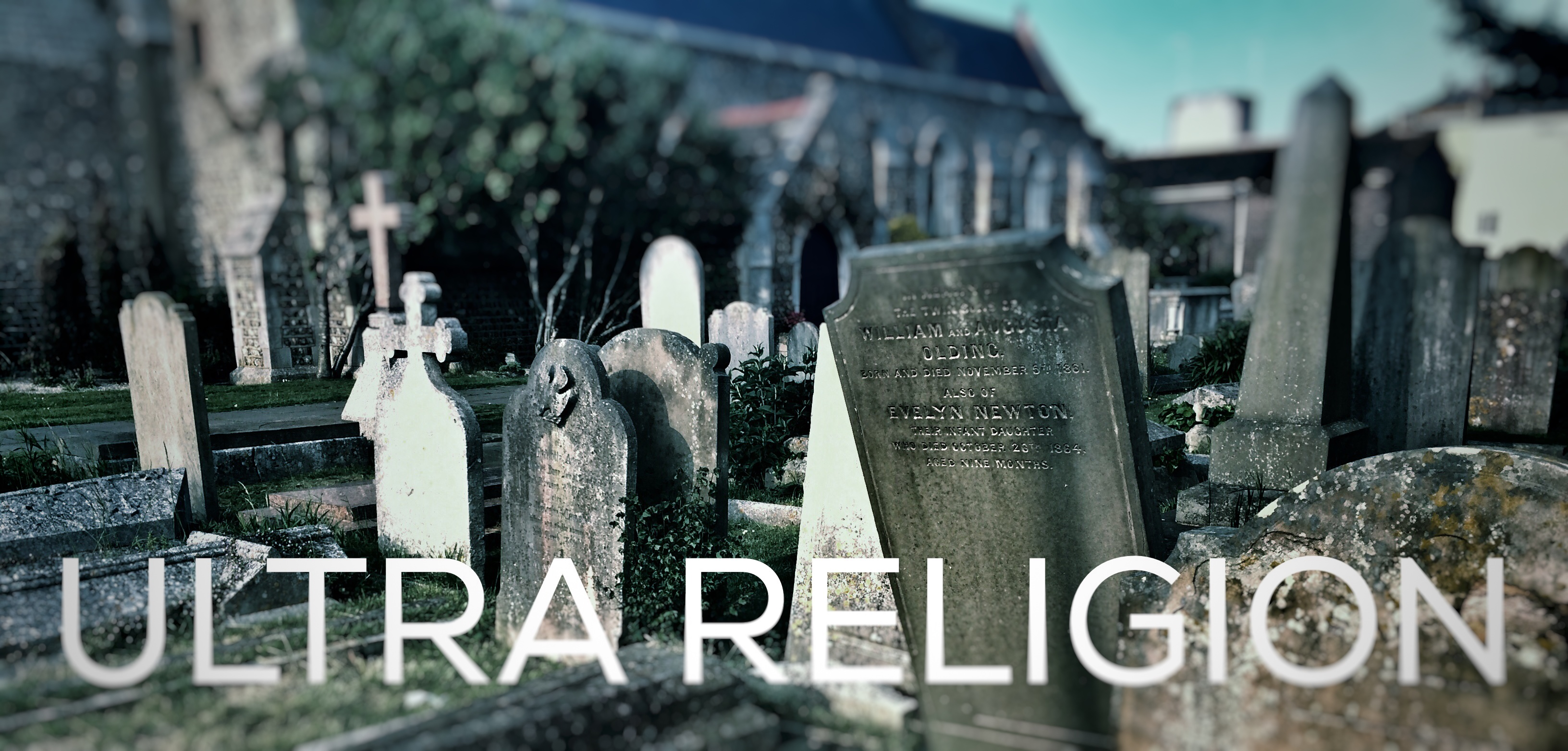 Ultra Religion New Religion Grave Death