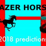 Lazer Horse's Predictions For 2018